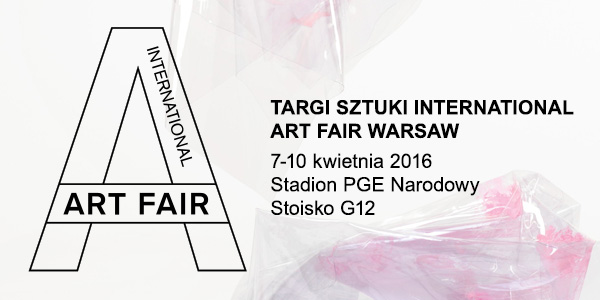 Targi sztuki International Art Fair Warsaw 2016